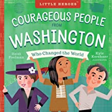 Courageous People from Washington Who Changed the World (Little Heroes)