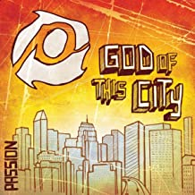 Passion: God Of This City (Live)