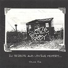 In Tribute and Loving Memory...Volume #1