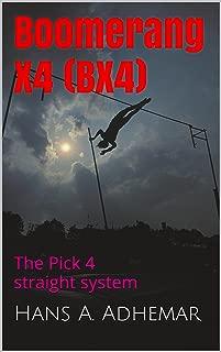 Boomerang X4 (BX4): Pick 4 lottery system