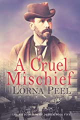A Cruel Mischief (The Fitzgeralds of Dublin Book 5) Kindle Edition