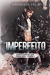Imperfeito (Família Reed Livro 7) eBook Kindle