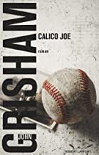 Calico Joe (Roman) (French Edition)