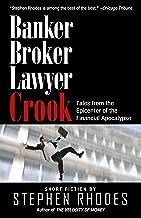Banker, Broker, Lawyer, Crook