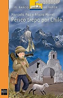 Perico trepa por Chile (El Barco de Vapor Naranja