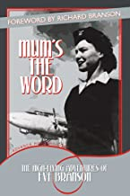 Mum's the Word: The High-Flying Adventures of Eve Branson