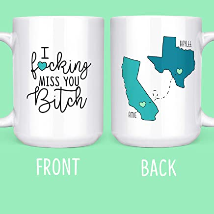 I F*cking Miss You Bitch - Long Distance Friendship Gifts - State Mugs - Moving Away - 15 oz. Coffee & Tea Mug by Max And Mitch Co.
