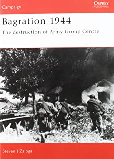 Bagration 1944: The destruction of Army Group Centre (Campaign)