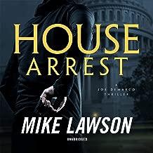 House Arrest: A Joe DeMarco Thriller: The Joe DeMarco Series, Book 13