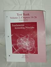 Test Bank Volume 2, Chapters 14-26 to accompany Fundamental Accounting Principles