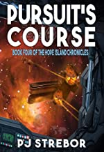 Pursuit's Course (The Hope Island Chronicles Book 4)