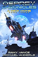 A New Home (Osprey Chronicles Book 3) Kindle Edition