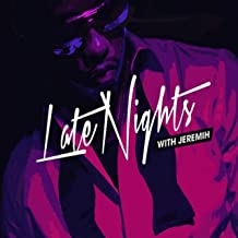 Late Nights Intro (feat. Jeremih) [Explicit]