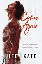 Come Again: A Sexy Second Chance Age Gap Romance (French Quarter Collection Book 2)