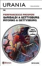 Garibaldi a Gettysburg - Ritorno a Gettysburg (Urania)