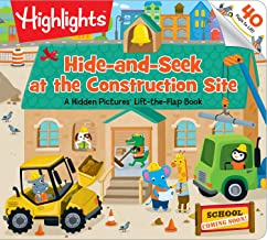 Hide-and-Seek at the Construction Site: A Hidden Pictures® Lift-the-Flap book (Highlights(TM) Lift-the-Flap Books)