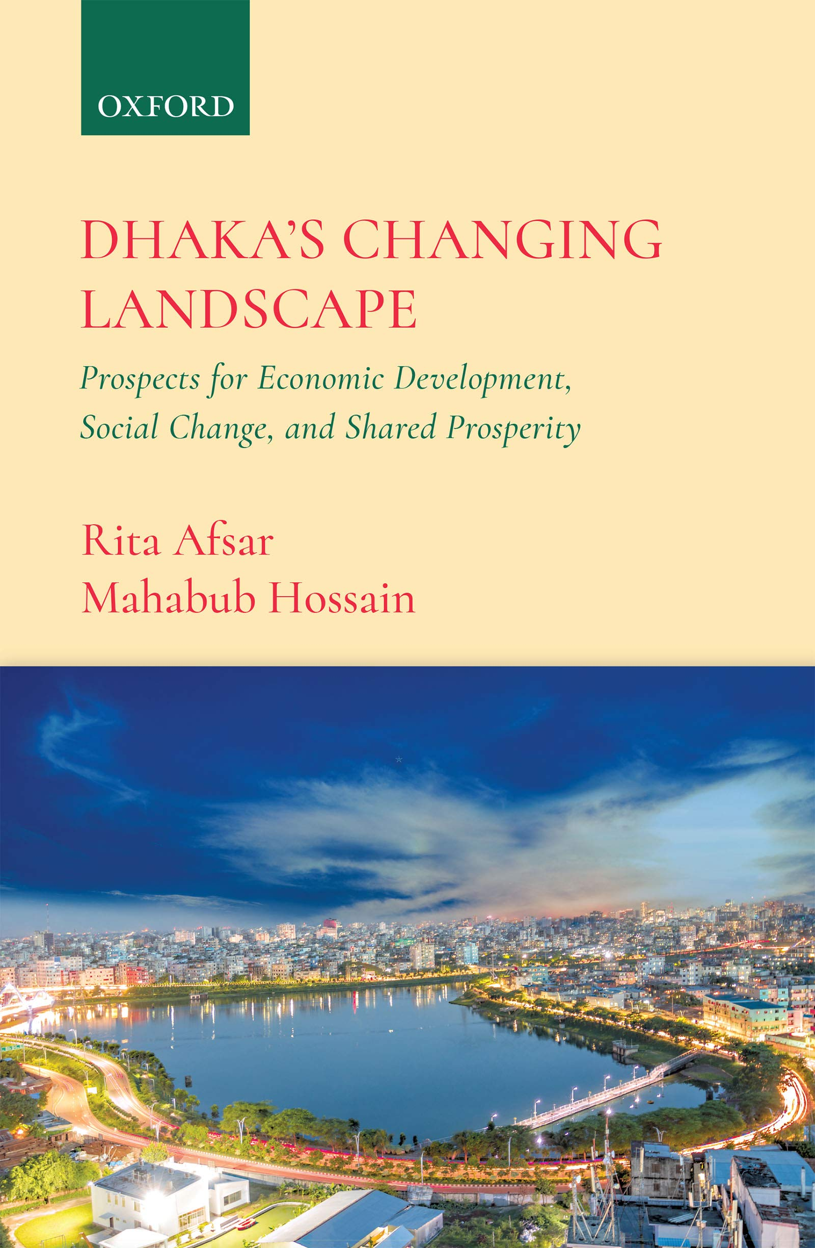 Dhaka's Changing Landscape: Prospects for Economic Development, Social Change, and Shared Prosperity