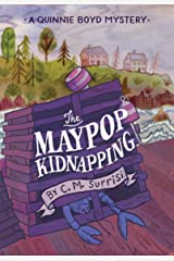The Maypop Kidnapping: A Quinnie Boyd Mystery (Quinnie Boyd Mysteries Book 1) Kindle Edition