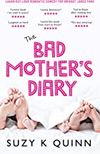 Bad Mother's Diary: a feel good romantic comedy