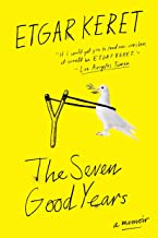 The Seven Good Years: A Memoir