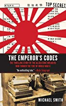 The Emperor's Codes: The Thrilling Story of the Allied Code Breakers Who Turned the..