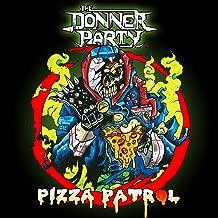 Pizza Patrol [Explicit]