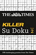 The Times Killer Su Doku 2: 100 Challenging Puzzles from the Times: Bk. 2