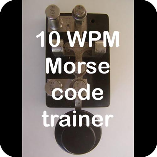 10 WPM amateur ham radio CW Morse code trainer
