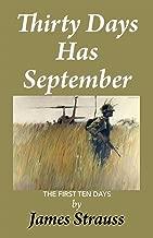 Thirty Days Has September: First Ten Days