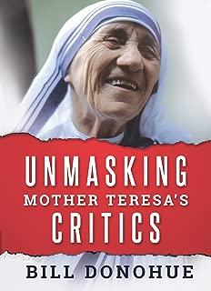 Unmasking Mother Teresa's Critics