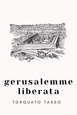 Gerusalemme liberata (Italian Edition)