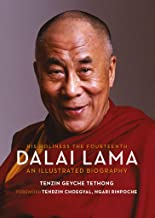 His Holiness the Fourteenth Dalai Lama: An Illustrated Biography