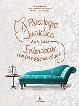 A Psicologia Jurídica e as suas interfaces