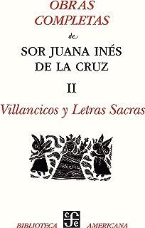 Obras completas, II. Villancicos y letras sacras (Literatura Colonial nº 2) (Spanish Edition)