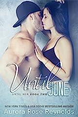 Until June (Until Him/Her Book 3) Kindle Edition