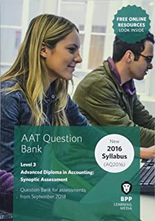 AAT Advanced Diploma in Accounting Level 3 Synoptic Assessment: Question Bank