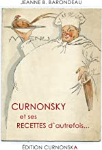 CURNONSKY et ses RECETTES d'autrefois...