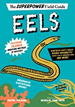 Eels (Superpower Field Guide)