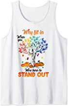 Why Fit In When You Were Born To Stand Out Autism Halloween Tank Top