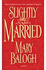 Slightly Married (Bedwyn Saga Book 1) Kindle Edition