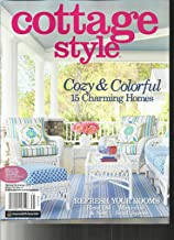 COTTAGE STYLE MAGAZINE, SPRING / SUMMER, 2017 ( BACK BY POPULAR DEMAND 2nd PRINTING OF COTTAGE STYLE FALL / WINTER, 2015 )