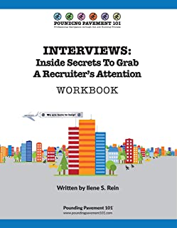INTERVIEWS: Inside Secrets To Grab A Recruiter's Attention: Pounding Pavement 101