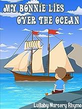 My Bonnie Lies Over The Ocean Lullaby Nursery Rhyme
