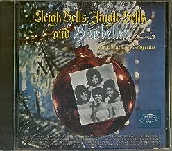 Sleigh Bells, Jingle Bells, and Bluebelles
