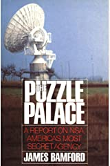 The Puzzle Palace: A Report on NSA, America's Most Secret Agency Kindle Edition