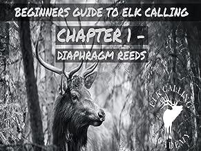 Beginners Guide to Elk Calling