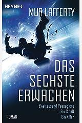 Das sechste Erwachen: Roman (German Edition) Kindle Edition