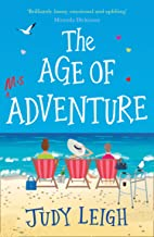 The Age of Misadventure: The most uplifting feel good book you'll read this year!