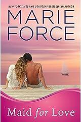 Maid for Love (Gansett Island Series Book 1) Kindle Edition