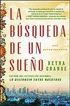 La búsqueda de un sueño (A Dream Called Home Spanish edition): Una autobiografía (Atria Espanol)